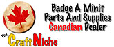 Badge-a-Minit Parts and Supplies - Canadian Dealer